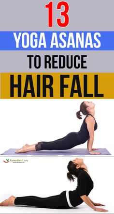 13 Yoga Asanas to Reduce Hair Fall - Remedies Lore Hair Fall Remedy, Hair Boost, Hair Fall Control, Get Thicker Hair, Yoga Hair, Reduce Hair Fall, Male Pattern Baldness, How To Grow Natural Hair, Grow Hair