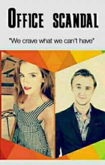 Office scandal (Dramione) بقلم Always_a_slytherin