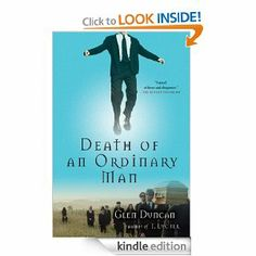 Amazon.com: Death of an Ordinary Man: A Novel eBook: Glen Duncan