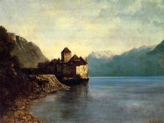 Chateau du Chillon, 1874 by Gustave Courbet. Realism. landscape. Musée Courbet, Ornans, France