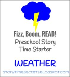 Fizz, Boom, Read! Preschool Story Time Starter: Weather