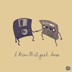 A floppy disk and a cassette mixtape share their fate. I know that feel bro. Cultura Pop, I Know That Feel, Retro, Floppy Disk, Lol, Humor Grafico, T Shirt Designs, Illustrations, Game Character