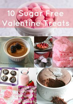 10 Sugar Free Valentine's Day Treats - These Desserts and snacks are a healthy way to celebrate the holiday. All contain no refined sugars and instead use natural sweeteners like dates and honey. Clean eating never tasted so sweet.