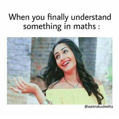 When you finally understand something in maths - Mathe Ideen 2020 Very Funny Memes, Cute Funny Quotes, Funny School Jokes, Some Funny Jokes, School Humor, Funny Relatable Memes, Funny Facts, Funny Movie Memes, Sister Quotes Funny
