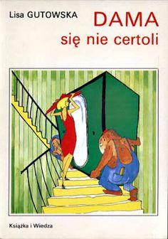 Dama się nie certoli, Lisa Gutowska, KiW, 1994, http://www.antykwariat.nepo.pl/dama-sie-nie-certoli-lisa-gutowska-p-1271.html