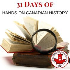 """Canadian history needs to be made more exciting, more interactive, more """"real."""" Here is a month long list of hands on Canadian history activities. History 31 Days of Hands-On Canadian History History Activities, History For Kids, Canadian History, School Resources, Home Schooling, Learning Centers, Classroom Organization, Social Studies, 31 Days"""