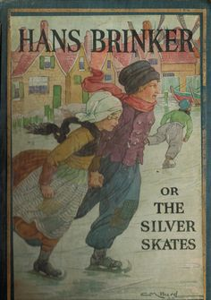 Hans Brinker or The Silver Skates 1925 edition by OldSchoolOnly, $20.00