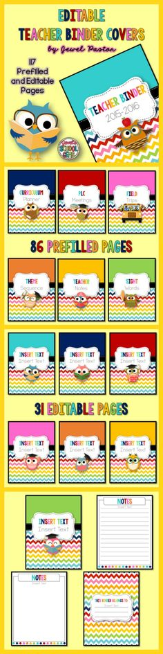 Editable Teacher Binder Covers : Editable Teacher Binder Covers  Editable Teacher Binder Covers  Keep organized with this set of editable teacher binder covers! This set has 117 pages of prefilled and editable pages. These covers feature a rainbow chevron and owl theme.