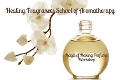 Aromatherapy, Perfume Bottles, Workshop, June, Healing, Magic, Events, How To Make, Atelier