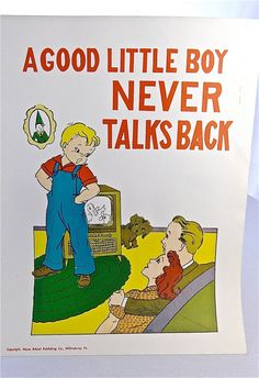 Vintage School Poster -1957 Educational Good Manners Poster-A Good Little Boy Never Talks Back - Hayes School Publishing Co, Wilkinsburg, PA