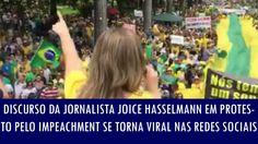 FORA DILMA ... leva os ladrões contigo e vão para a Venezuela comer pão e mortadela ... ►Discurso da jornalista Joice Hasselmann em protesto pelo impeachment se ...