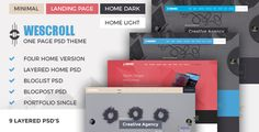 WeScroll One Page PSD Theme by mannatstudio  WeScroll is modern one page PSD theme using the latest trends of web design. It come with the classic menu style as well as ha