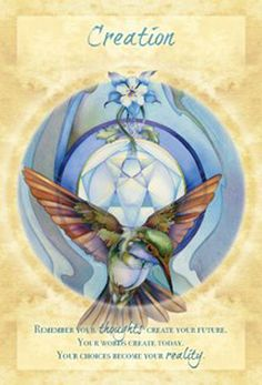 """""""Creation"""" Remember your Thoughts change your future. Your words create today. Your choices become your Reality. Magical Times Empowerment Cards par Jody Bergsma"""