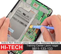 Call_ Hitech institute announcing the topest training for advance mobile/ laptop/ computer repairing course in Ghaziabad. Learn Mobile and laptop repairing course with easy method. Nagano, Computer Hardware, Laptop Computers, Smartphone, Train, Personalized Items, Learning, Easy, Hardware