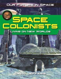 Space Colonists by David Jefferis - cover art by Luca Oleastri - www.innovari.wix.com/innovari