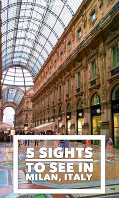 5 things to see when you visit Milan