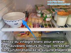 Un bol de vinaigre blanc dans le frigo opur chasser les odeurs