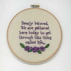 Hand Embroidery. Prince Quote. Hoop Art. Wall Art. Embroidery Hoop. Cross Stitch. Needlepoint. Song lyric. Flowers. Needle art. Decorate. by hellovader on Etsy https://www.etsy.com/uk/listing/291537209/hand-embroidery-prince-quote-hoop-art