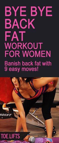 BYE BYE BACK FAT workout for women. #backfat #backworkout #fatburn #gettoned #weightloss #sparetire #brabulge