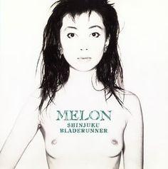 """MELON, """"新宿ブレード・ランナー"""" (1982)"""