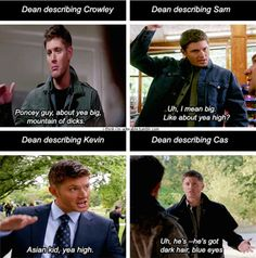 up to 9x03 I'm No Angel [gifset] - Dean's description of Crowley, Sam and Kevin all based on height, whereas he's a bit more descriptive when it comes to Castiel - Supernatural