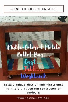 I made this rustic, Multicolored Pallet Bar using about two pallets. I added locking casters and 1/2″ galvanized pipe for a convenient handle. A few select colors of paint brightened up this Multicolored Pallet Bar! I assembled the cart, and when it was complete, I sanded it lightly. Next, I stained the frame and top … Read More » #PalletTable #PalletBars, #PalletDesksPalletTables, #PalletFurniture 1001 Pallets, Recycled Pallets, Wooden Pallets, Diy Pallet Furniture, Diy Pallet Projects, Woodworking Projects, Wooden Projects, Outdoor Furniture, Pallet Ideas