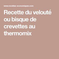 Recette du velouté ou bisque de crevettes au thermomix