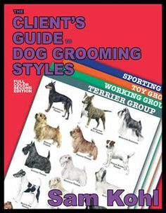 Client's Guide to Dog Grooming Book 2nd Edition