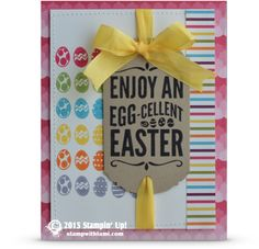 CARD: Enjoy an Egg-Cellent Easter | Stampin Up Demonstrator - Tami White - Stamp With Tami Crafting and Card-Making Stampin Up blog