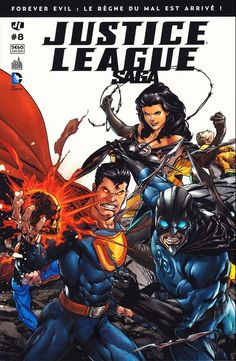 Justice League Saga - 8 - Forever evil - Collectif