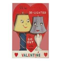 """""""I'd be de-lighted to go out with you, Valentine!"""" - Vintage Valentine card - anthropomorphic lamps * 1500 free paper dolls at Arielle Gabriel's The International Paper Doll Society also at The China Adventure of Arielle Gabriel free paper dolls * My Funny Valentine, Valentine Poster, Valentine Images, Valentine Greeting Cards, Vintage Valentine Cards, Little Valentine, Vintage Greeting Cards, Happy Valentines Day, Valentines Puns"""