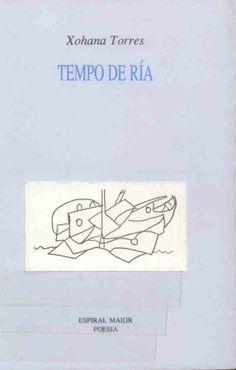 """TORRES, xohana: """"Tempo de ría"""". 1992. http://kmelot.biblioteca.udc.es/record=b1035687~S10*gag"""