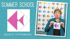 "Make a ""Summer School"" Quilt with Jenny!"