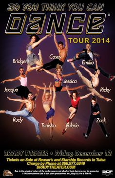 So You Think You Can Dance Tour 2014  Fri - Dec 12 Brady Theater 105 W. Brady St. Tulsa, OK   Tickets on sale Fri 8/15 @ 10am Reasor's and Starship  Records in Tulsa Buy For Less locations in OKC By phone @ 866.977.6849 Online @ protix.com Doors open at 7pm All ages welcome #Tulsa #SYTYCD #Tour #soyouthinkyoucandance #BradyTheater