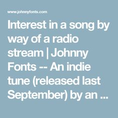 """Interest in a song by way of a radio stream 