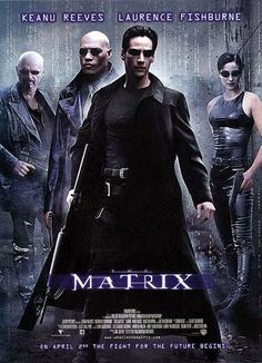 The Matrix (Only the first...)