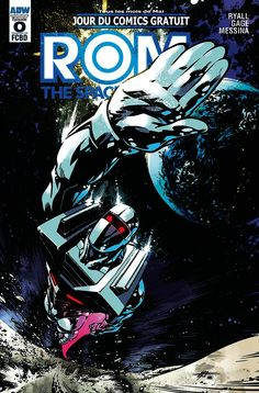 If you saw the new comics coming your way next May for Free Comic Book Day 2016 earlier, you might have noticed someone familiar among the special issues: the classic sci-fi hero ROM. Because yes, the Spaceknight is back—but not at Marvel. Free Comic Books, Comic Book Covers, Comic Book Heroes, Comic Books Art, Marvel Comics Art, A Comics, Marvel Heroes, Marvel Dc, Dr Octopus