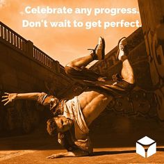 """""""Celebrate any progress. Don't wait to get perfect."""" -Ann McGee-Cooper #quotes #quoteoftheday"""