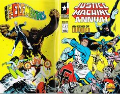 Justice Machine Annual #1  Texas Comics  Terrific wraparound cover by Michael Golden! Also the first appearance of the Elementals by Bill Willingham! Originally picked this one up just because of the Golden cover!