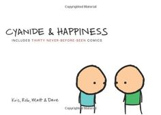 Cyanide and Happiness by Kris Wilson,http://www.amazon.com/dp/0061914797/ref=cm_sw_r_pi_dp_rPltsb14S6K82G4B
