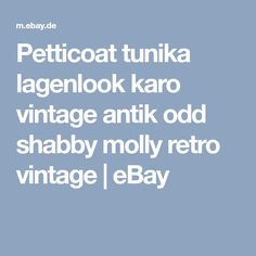 Petticoat tunika lagenlook karo vintage antik odd shabby molly retro vintage   eBay