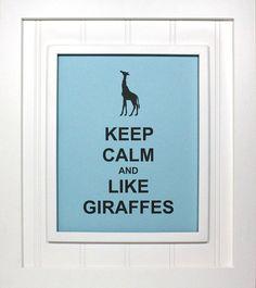 Giraffe Keep Calm Poster  8 x 10 Art Print  by stevesposterart