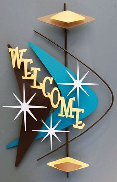 Atomic 'Welcome' Sign