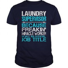 AWESOME TEE FOR LAUNDRY SUPERVISOR T-SHIRTS, HOODIES (22.99$ ==► Shopping Now) #awesome #tee #for #laundry #supervisor #shirts #tshirt #hoodie #sweatshirt #fashion #style