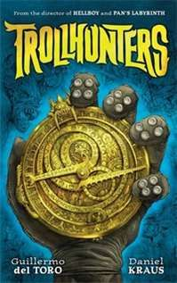 Trollhunters by Guillermo del Toro and Daniel Kraus in the Kids' Book Club at Eason
