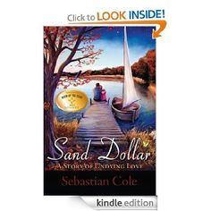 FREE: Sand Dollar: A Story of Undying Love eBook: Sebastian Cole: Kindle Store https://www.facebook.com/romanceaddicts