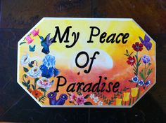 MY PEACE OF PARADISE