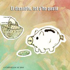 Cardilloc SC: EL DISSABTE, TOT S'HO GASTA