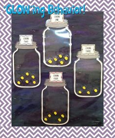 """Glowing Behavior- This is another fun themed idea for keeping track of table points.  Divide your students into cabins and as they behave well they can """"catch"""" fireflies in their jars."""