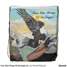 Soar Like Wings Of An Eagle; Drawstring Backpack